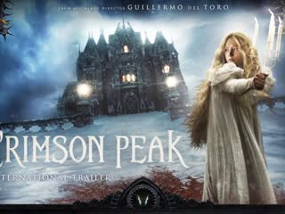 Crimson Peak - Official Trailer HD