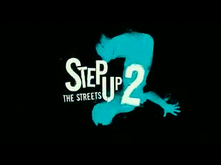 Step Up 2: The Streets - Official Trailer